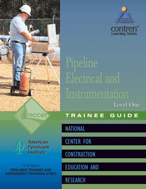 Pipeline Electrical & Instrumentation Level 1 Trainee Guide, Paperback