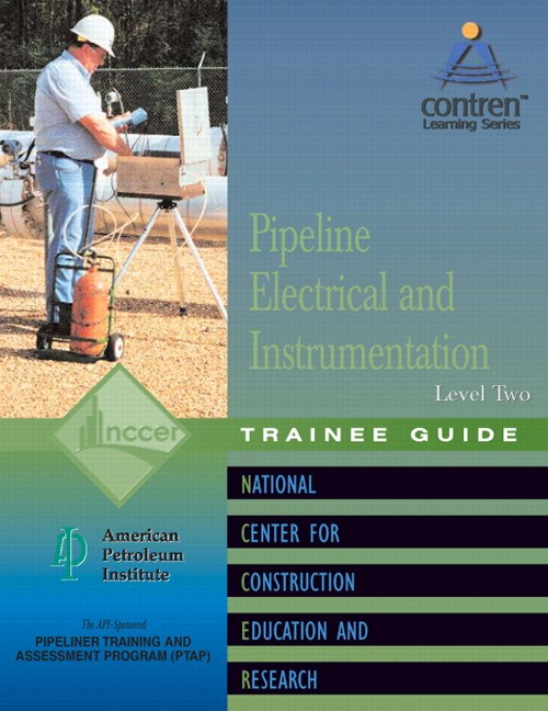 Pipeline Electrical & Instrumentation Level 2 Trainee Guide, Paperback