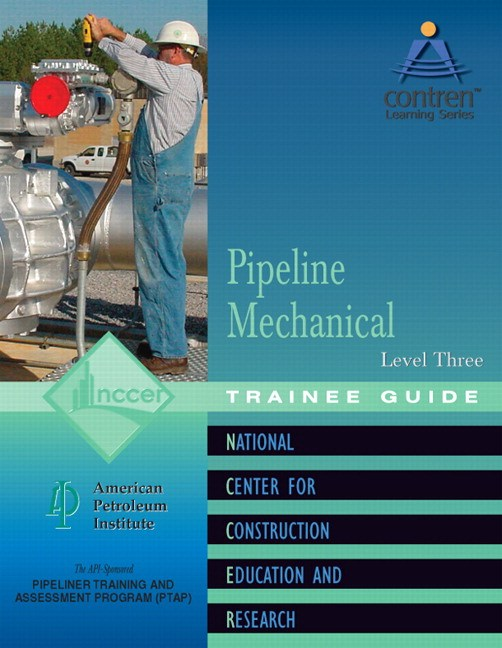 Pipeline Mechanical Level 3 Trainee Guide, Paperback