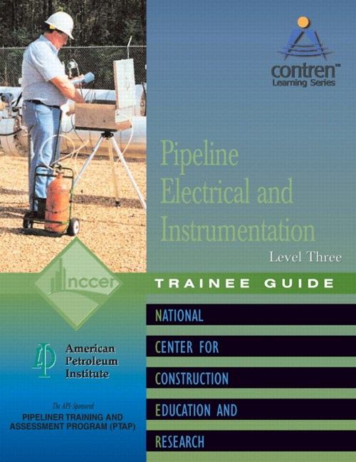 Pipeline Electrical & Instrumentation Level 3 Trainee Guide, Paperback