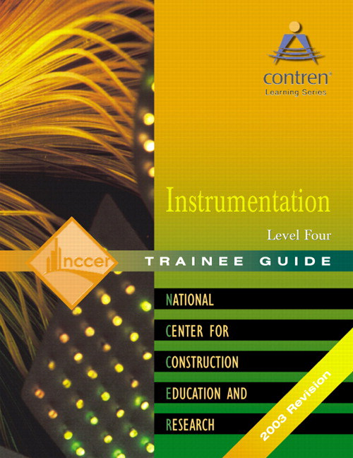 Instrumentation Level 4 Trainee Guide, 2nd Edition