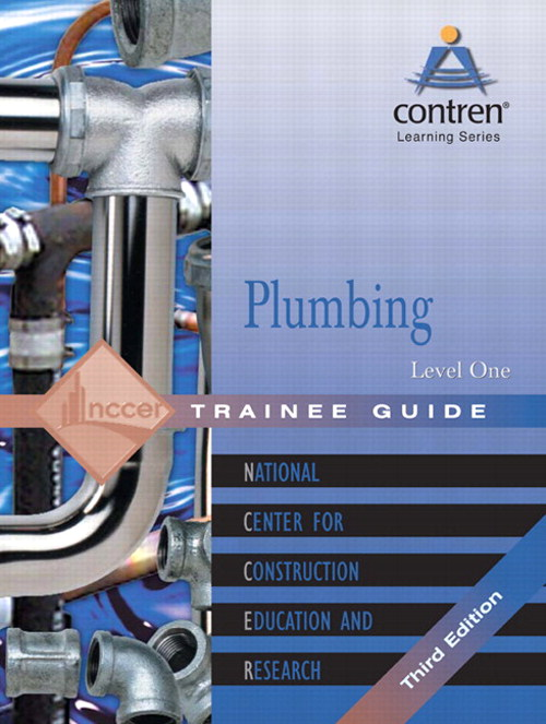 Plumbing Level 1 Trainee Guide, 3e, Looseleaf, 3rd Edition