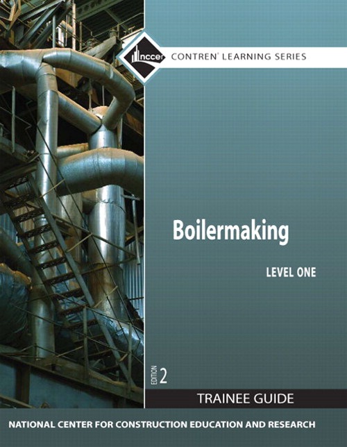 Boilermaking Level 1 Trainee Guide, Paperback, 2nd Edition