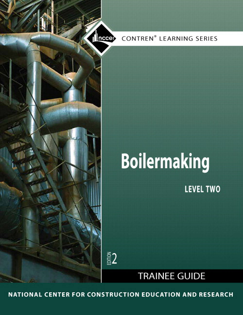 Boilermaking Level 2 Trainee Guide, 2nd Edition