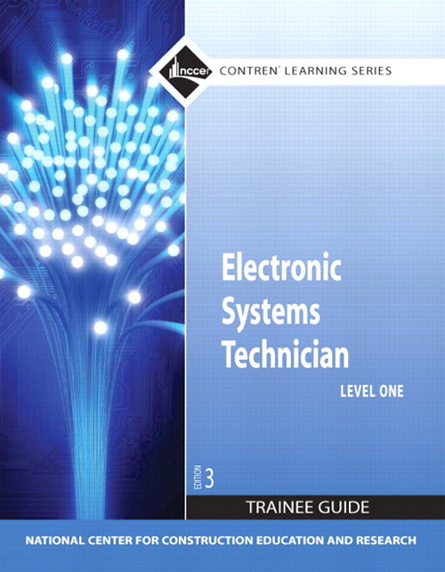 Electronic Systems Technician Level 1 Trainee Guide, Paperback, 3rd Edition