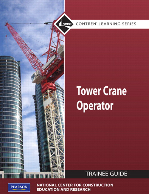 Tower Cranes Level 1 Trainee Guide, Paperback