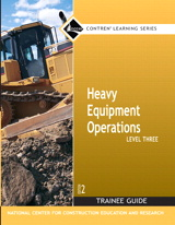 Heavy Equipment Operations Level 3 Trainee Guide, Paperback, 2nd Edition