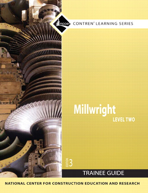 Millwright Level 2 Trainee Guide, Paperback, 3rd Edition