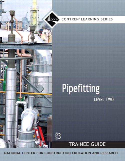 Pipefitting Level 2 Trainee Guide, Paperback, 3rd Edition