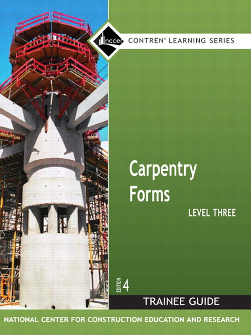 Carpentry Forms Level 3 Trainee Guide, Looseleaf, 4th Edition