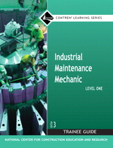 Industrial Maintenance Mechanic Level 1 Trainee Guide, Paperback, 3rd Edition