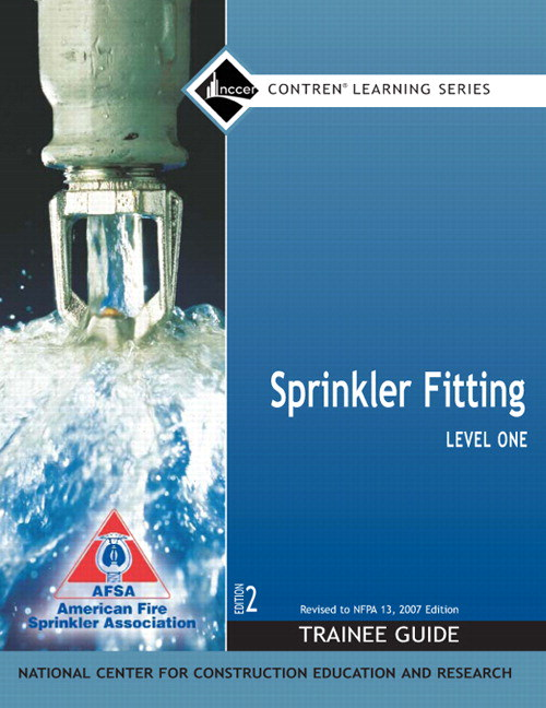 Sprinkler Fitting Level 1 Trainee Guide, 2e, Paperback, 2nd Edition