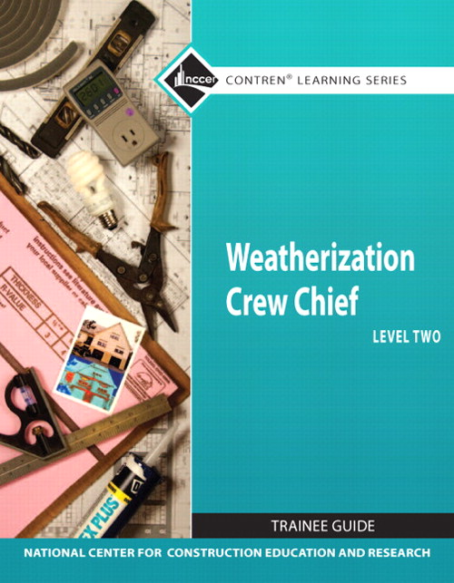 Weatherization Crew Chief Level 2 Trainee Guide