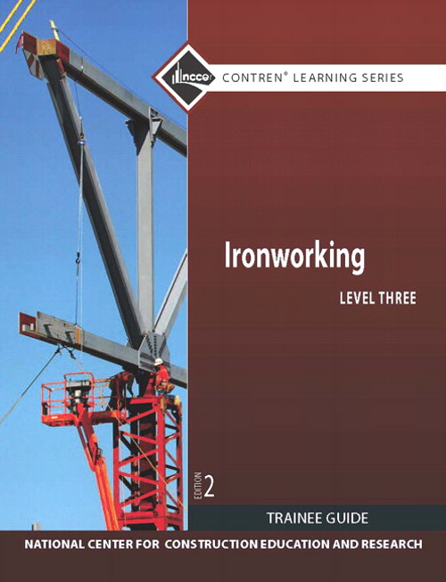 Ironworking Level 3 Trainee Guide, 2nd Edition
