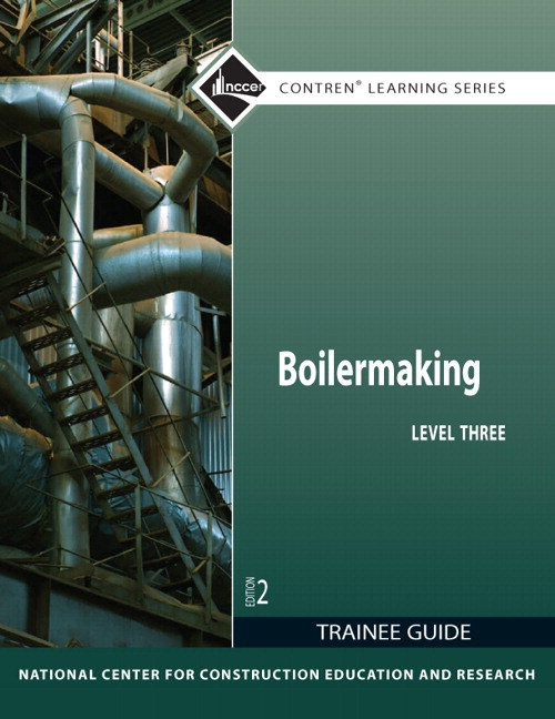 Boilermaking Level 3 Trainee Guide, 2nd Edition
