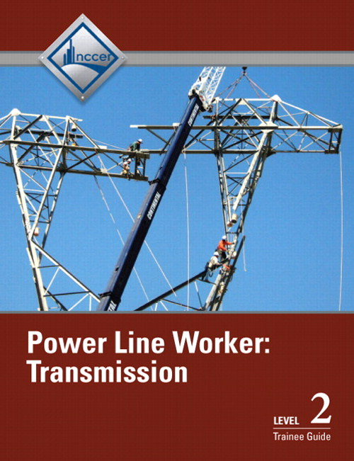 Power Line Worker Level 2: Transmission Trainee Guide