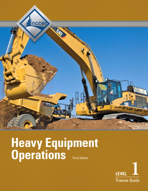 Heavy Equipment Operations Level 1 Trainee Guide, Paperback, 3rd Edition
