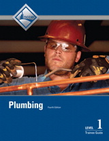 Plumbing Level 1 Trainee Guide, Paperback, 4th Edition