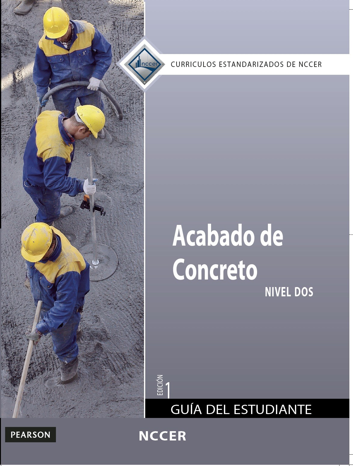 Concrete Finishing Level 2 Trainee Guide in Spanish