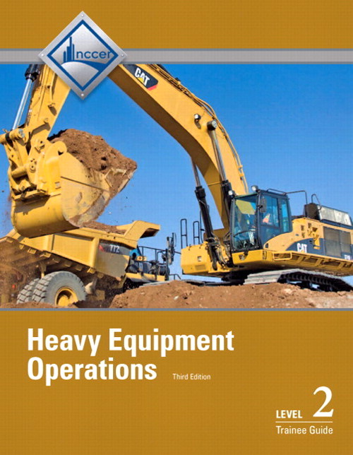 Heavy Equipment Operations Level 2 Trainee Guide, 3rd Edition