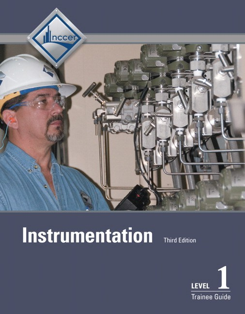 Instrumentation Level 1 Trainee Guide, 3rd Edition