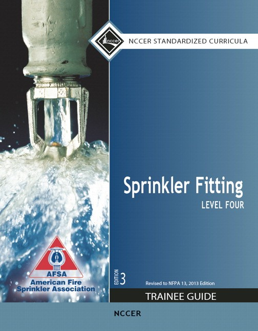 Sprinkler Fitting Level 4 Trainee Guide, 3rd Edition