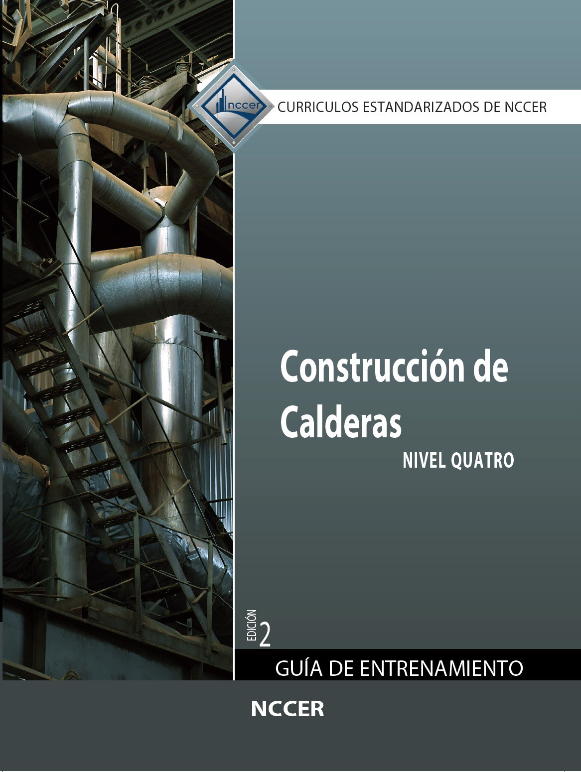 Boilermaking Level 4 Trainee Guide in Spanish, 2nd Edition