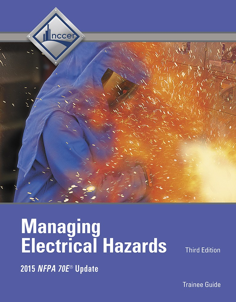 Managing Electrical Hazards Trainee Guide, 3rd Edition