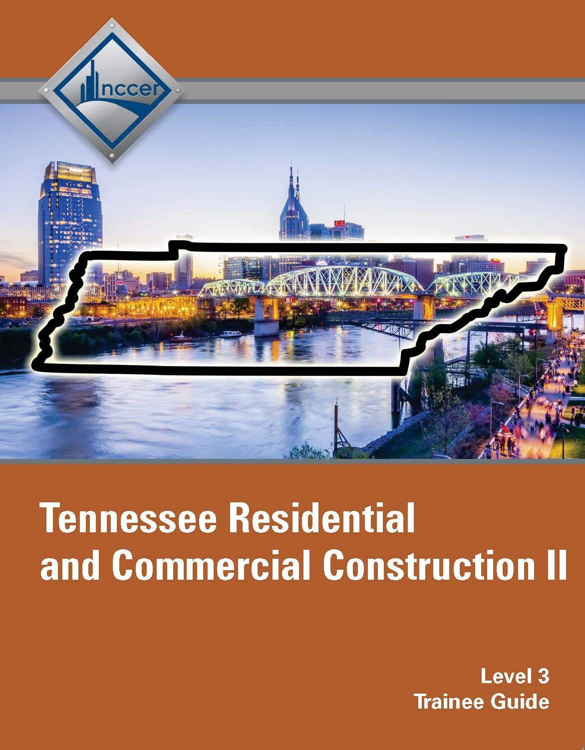 Tennessee Residential and Commercial Construction II (Level 3) Trainee Guide