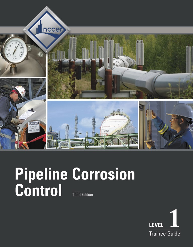 Pipeline Corrosion Control Level 1 Trainee Guide, 3rd Edition