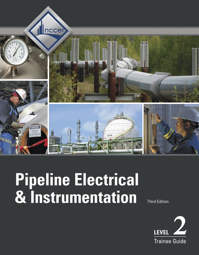 Pipeline Electrical & Instrumentation Level 2 Trainee Guide, 3rd Edition