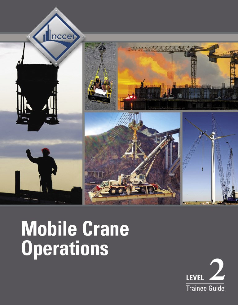 Mobile Crane Operations Level 2 Trainee Guide, V3, 3rd Edition
