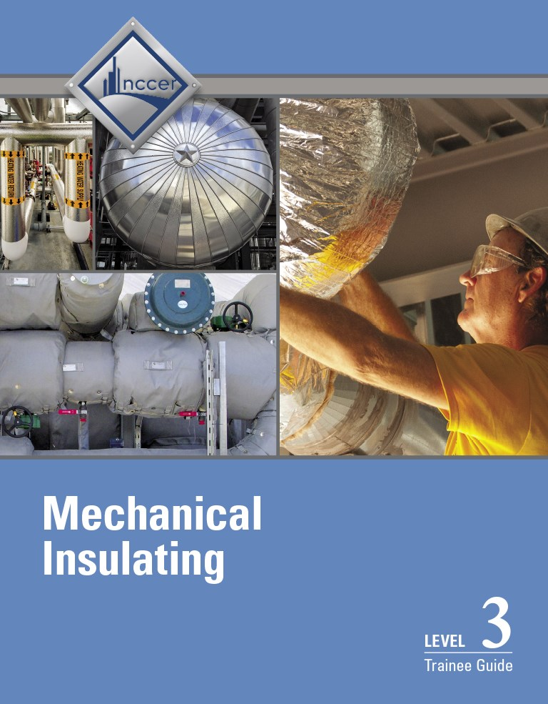 Mechanical Insulating Level 3 Trainee Guide, 2nd Edition