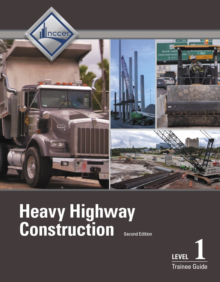 Heavy Highway Construction Trainee Guide Level 1 with Construction Drawings, 2nd Edition