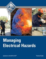 Managing Electrical Hazards Trainee Guide, V4, 4th Edition