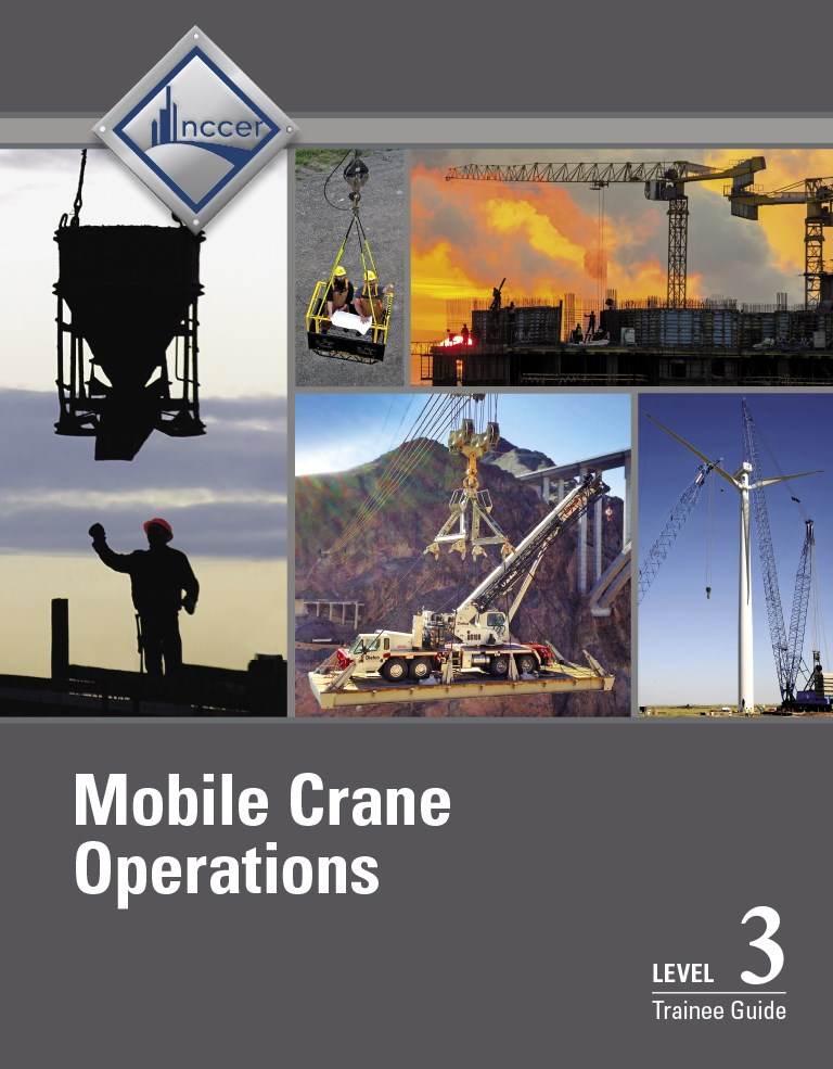 Mobile Crane Operations Level 3 Trainee Guide, V3, 3rd Edition
