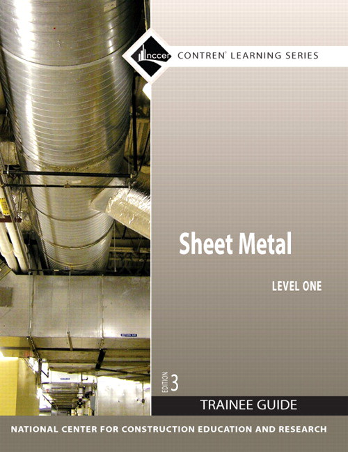 Sheet Metal Level 1 Trainee Guide, Paperback, 3rd Edition