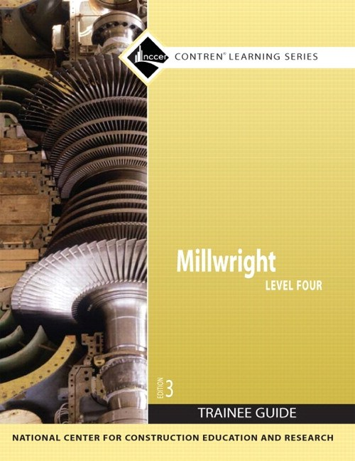 Millwright Level 4 Trainee Guide, Paperback, 3rd Edition