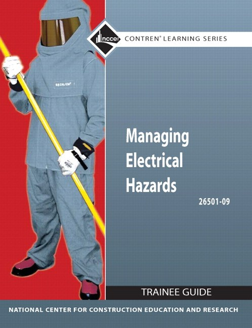 26501-09 Managing Electrical Hazards Trainee Guide