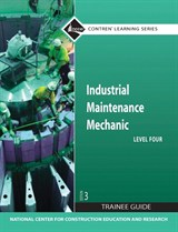 Industrial Maintenance Mechanic Level 4 Trainee Guide, Paperback, 3rd Edition