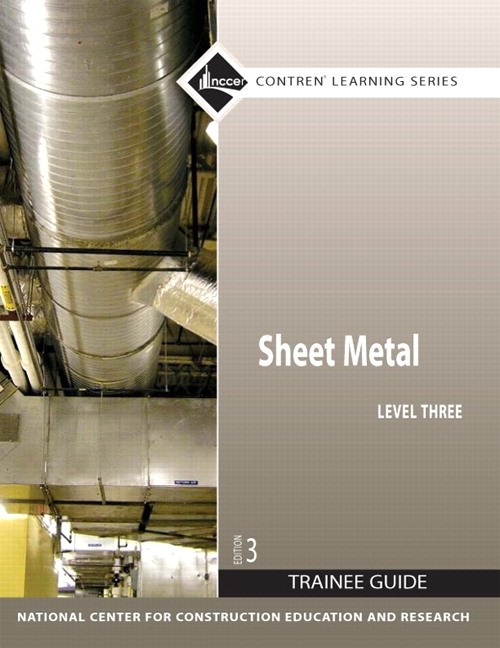 Sheet Metal Level 3 Trainee Guide, Paperback, 3rd Edition