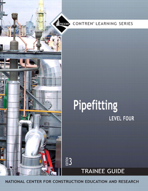 Pipefitting Level 4 Trainee Guide, Paperback, 3rd Edition