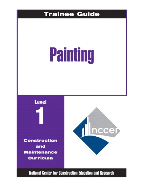 Painting - Commercial & Residential Level 1 Trainee Guide, 2e, Binder, 2nd Edition