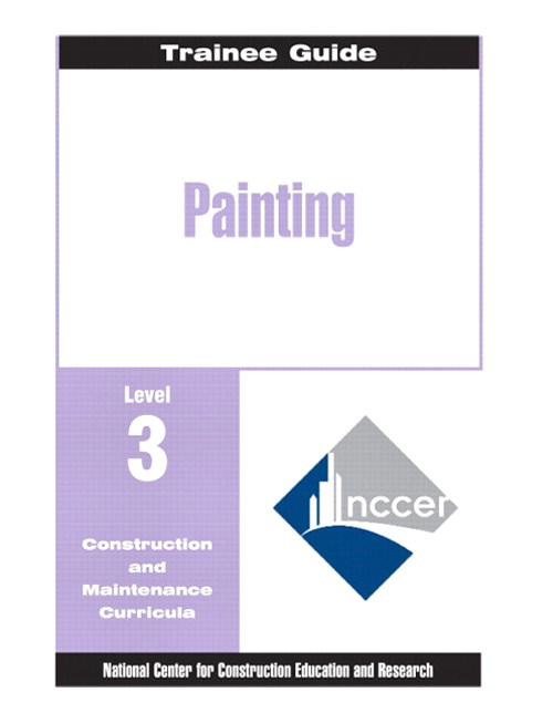 Painting - Commercial & Residential Level 3 Trainee Guide, 2e, Binder, 2nd Edition