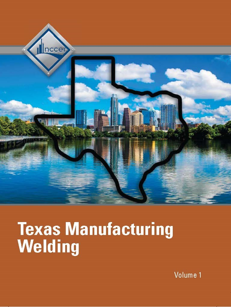NCCER Welding - Texas Student Edition - Volume 1