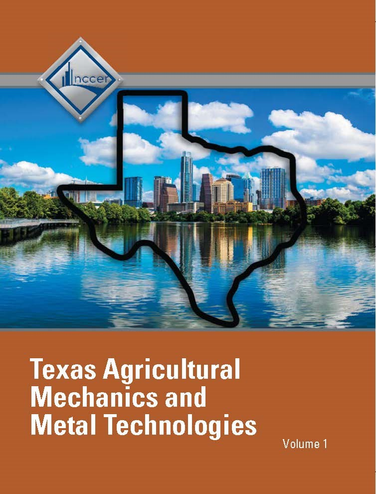 NCCER Agricultural Mechanics and Metal Technologies - Texas Student Edition: Volume 1