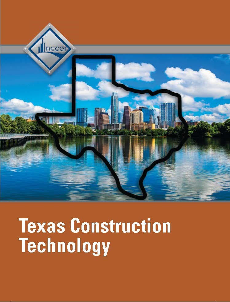 NCCER Construction Technology - Texas Student Edition